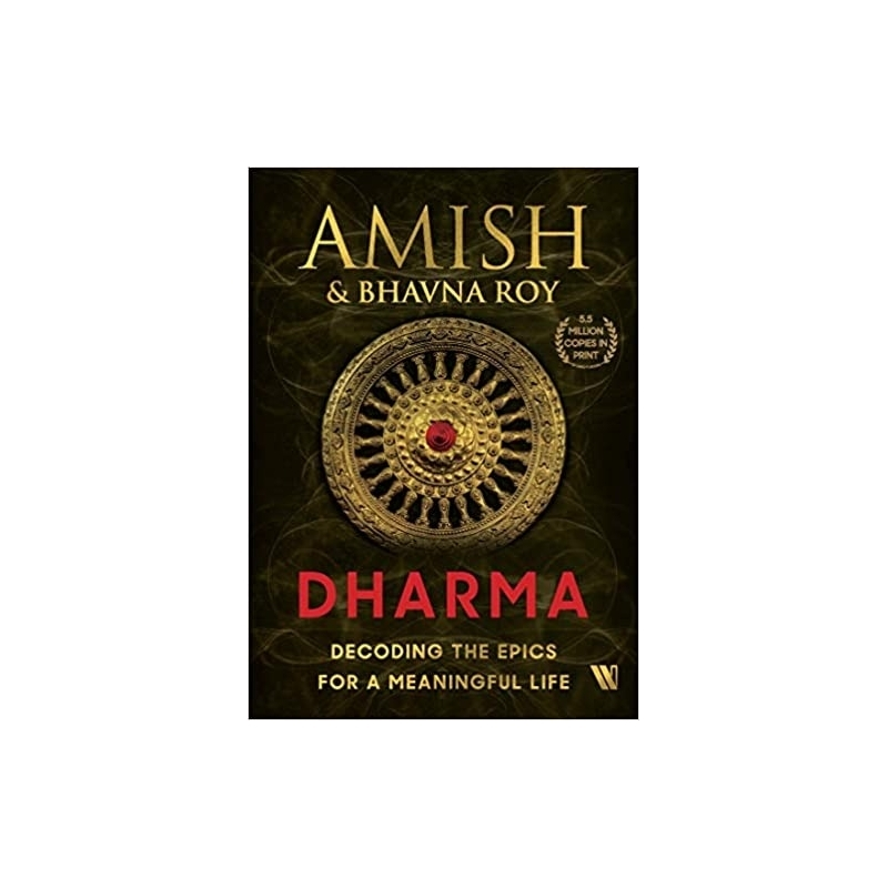 Dharma: Decoding the Epics for a Meaningful Life Hardcover